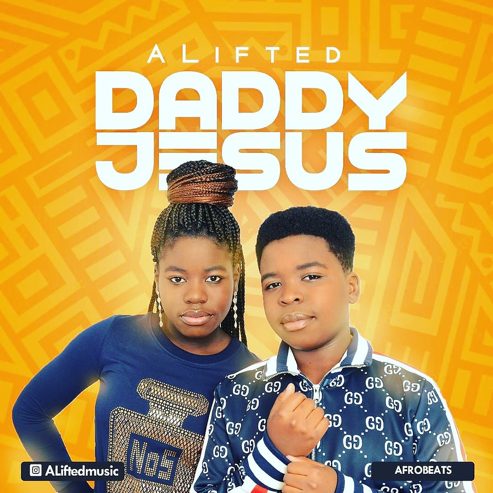Daddy Jesus by Alifted