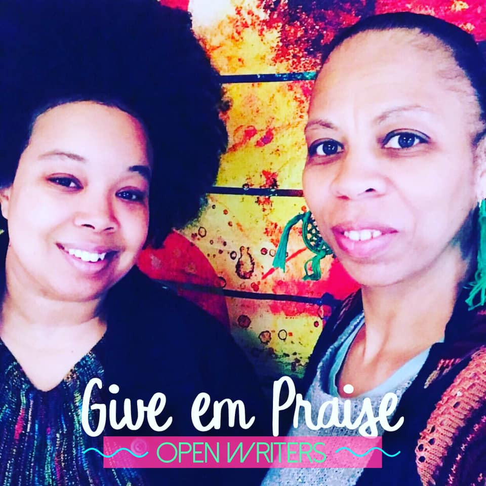 Give Em Praise by Open Writers