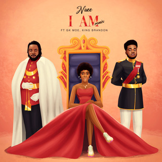 "STREAM: ""I AM"" BY NUEE FEATURING GK MOE & KING BRANDON"