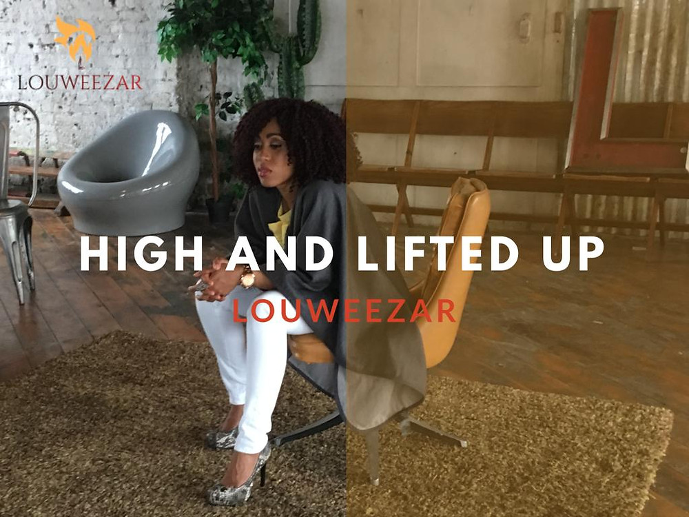 Louweezar - High And Lifted Up (Single) 2018