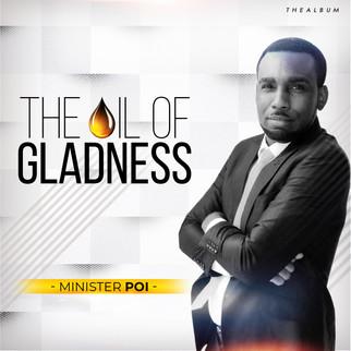 "MINISTER POI SHARES NEW ALBUM, ""THE OIL OF GLADNESS"""