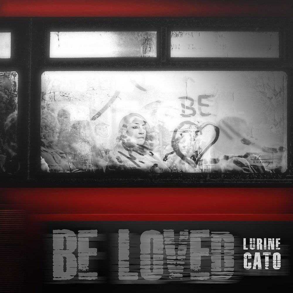 Be Loved by Lurine Cato