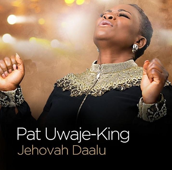 Jehovah Daalu by Pat Uwaje-King