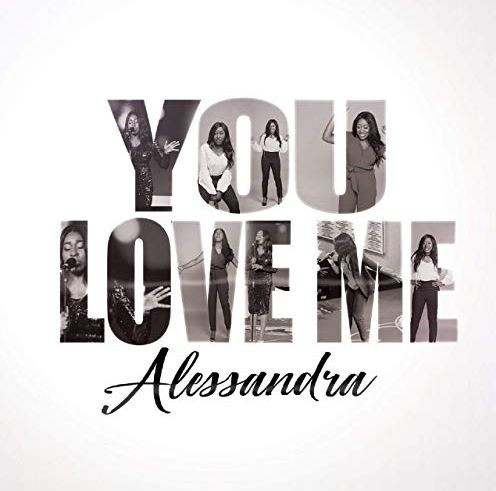 You Love Me by Alessandra
