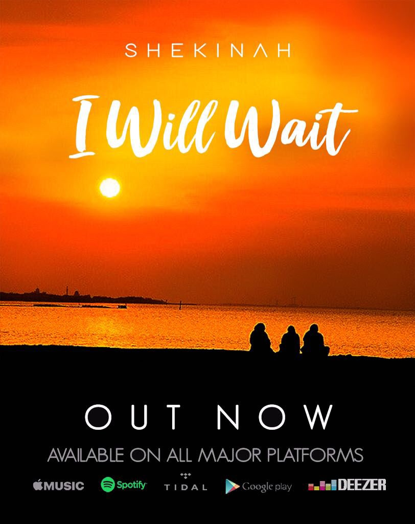 I Will Wait - Shekinah