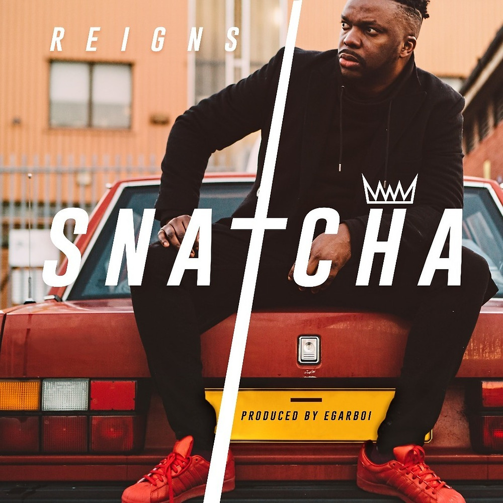 [FREE DOWNLOAD] REIGNS by SNATCHA