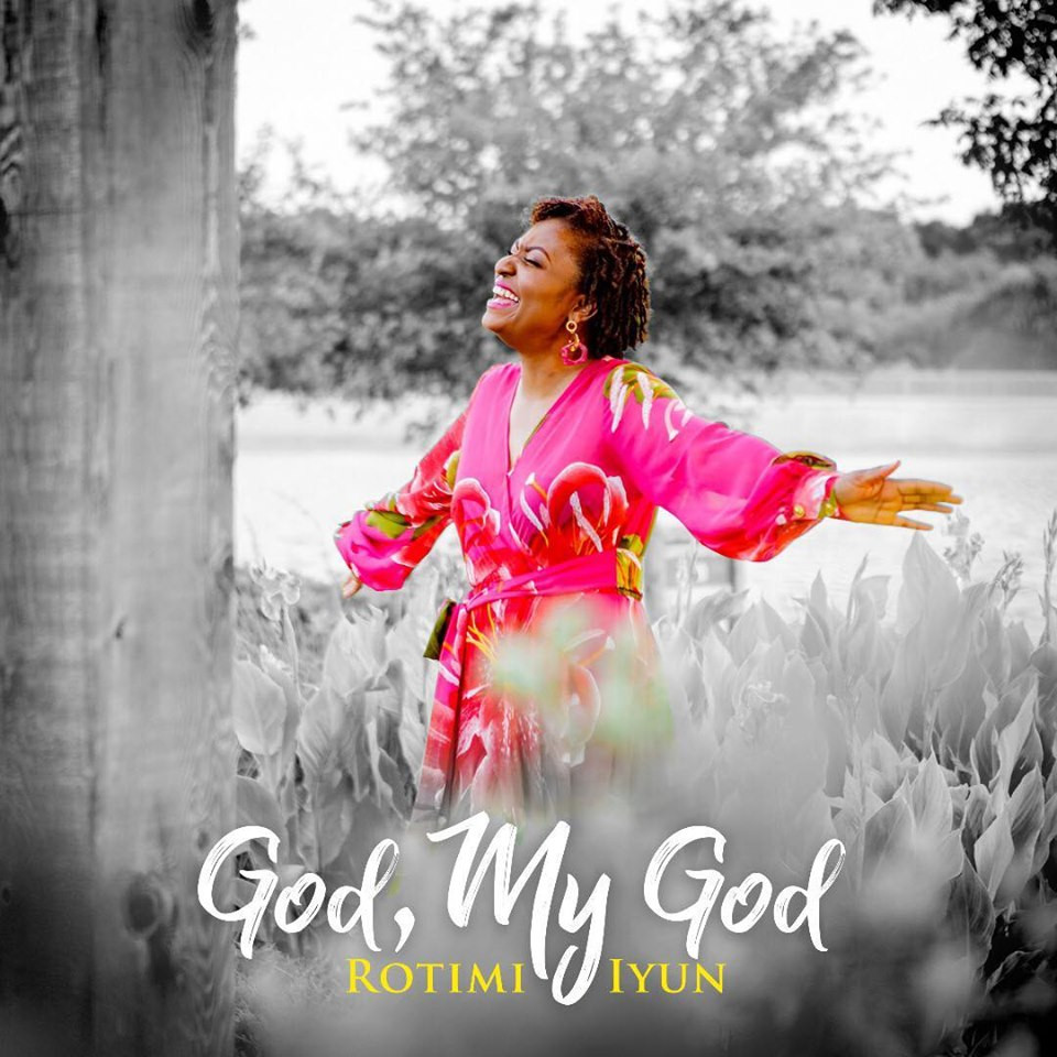 God My God by Rotimi Iyun