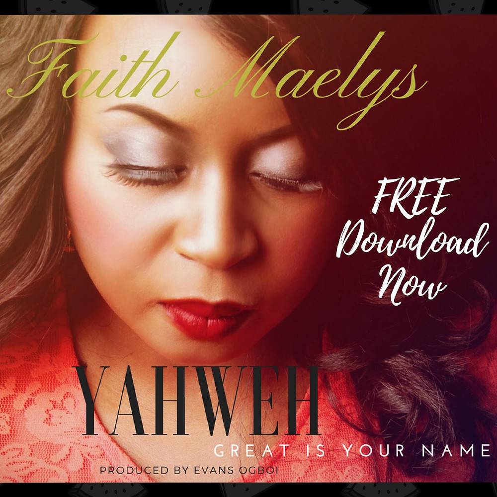Faith Maelys - Yahweh