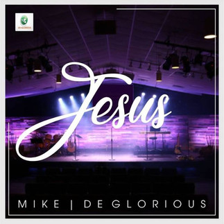 [FREE DOWNLOAD] JESUS by MIKE & DEGLORIOUS