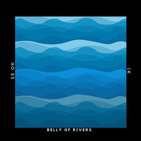 Belly of Rivers by Se Ok ft IK