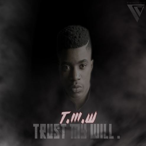 Victor Vic - Trust My Will (T.M.W)