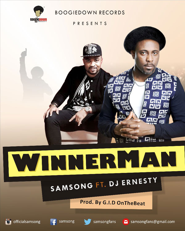[DOWNLOAD] WINNER - SAMSONG FT DJ ERNESTY