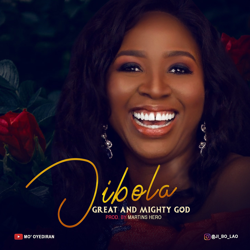 Great And Mighty God by Jibola