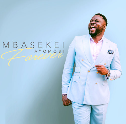Forever by Mbasekei Ayomobi