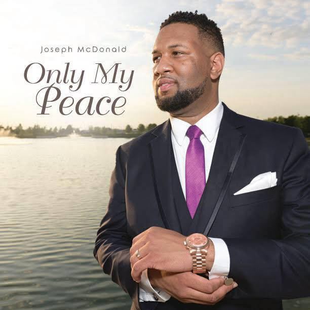 Joseph McDonald - Only My Peace