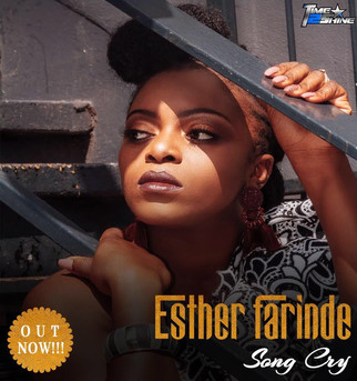 """TIME2SHINE WINNER, ESTHER FARINDE RELEASES AFROBEAT HIT """"SONG CRY"""""""