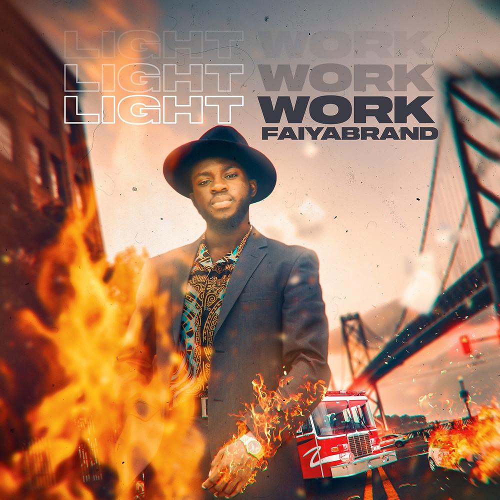 Light Work by Faiyabrand