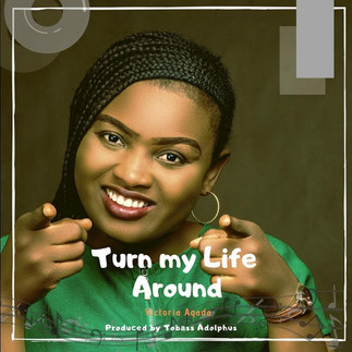 "WORSHIP GOD WITH ""TURN MY LIFE AROUND"" BY VICTORIA AGADA"
