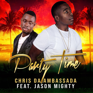OUT NOW! NEW SINGLE! - CHRIS DA AMBASSADA FT JASON MIGHTY