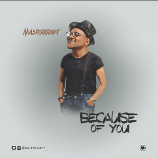 [FREE DOWNLOAD] BECAUSE OF YOU by MASTERKRAFT