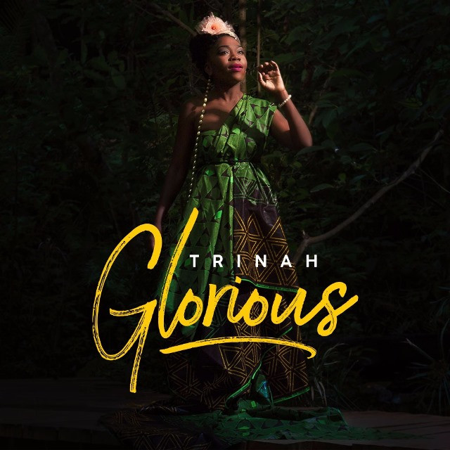 Glorious - Trinah