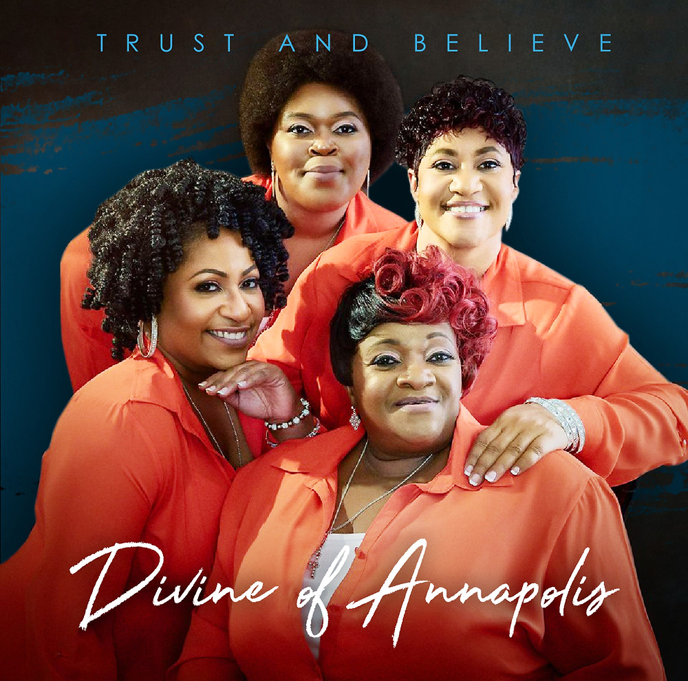 Trust and Believe (Album) - Divine Of Annapolis