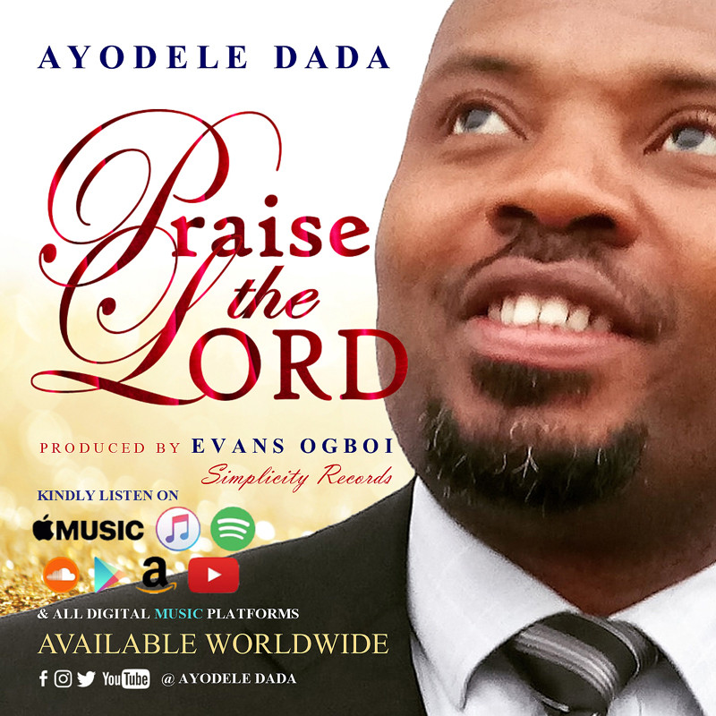 Ayodele Dada - praise the Lord