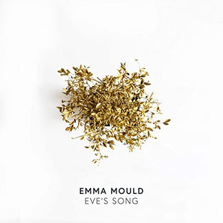"EMMA MOULD CHALLENGES PERSPECTIVES WITH ""EVE`S SONG"""