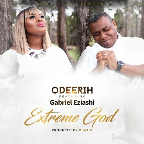 Extreme God by Odeerih featuring Gabriel Eziashi