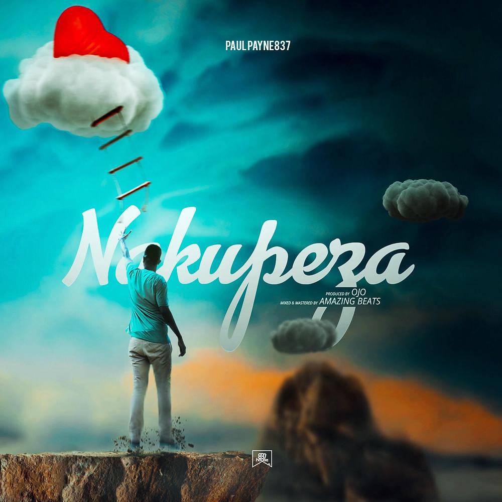 Nakupeza - Paul Payne837 (Single)