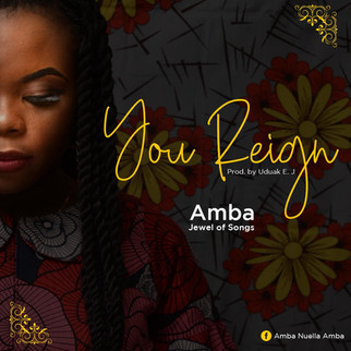 "LISTEN TO ""YOU REIGN"" BY AMBA (JEWEK OF SONGS)"