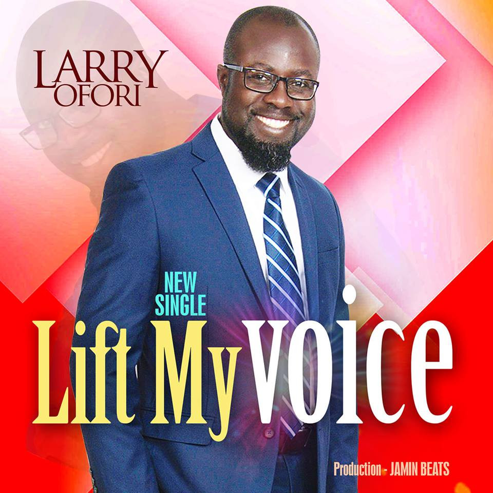 Lift My Voice by Larry Ofori