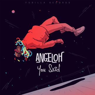 """THE WAIT IS OVER, ANGELOH DROPS """"YOU SAID"""""""