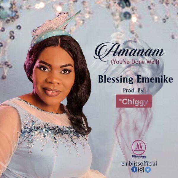 Blessing Emenike – Amanam