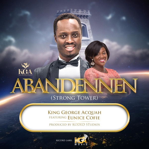 Abandennen (Strong Tower) by King George Acquah