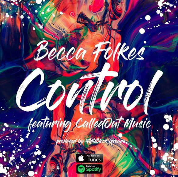 Becca Folkes ft Calledout Music - Control