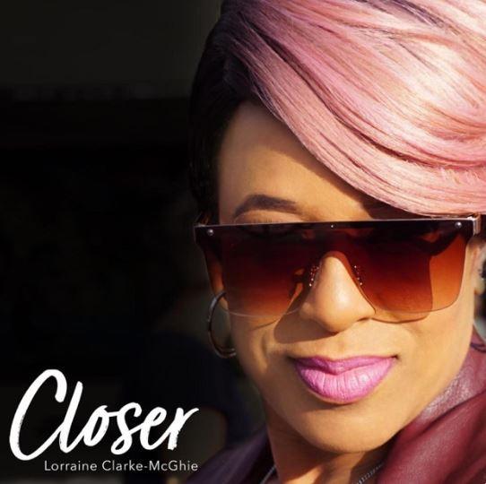 Closer - Lorraine Clarke-McGhie (Single)