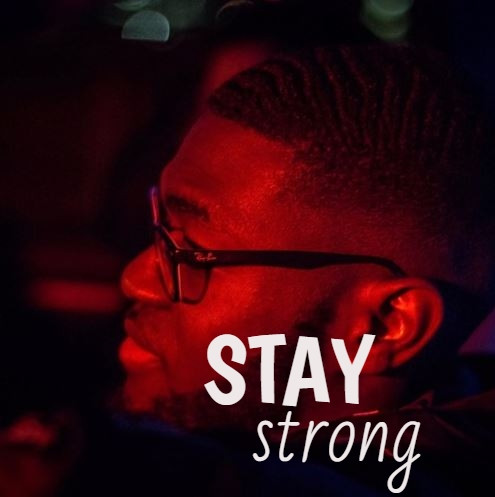 Stay Strong by Stevie Valentine