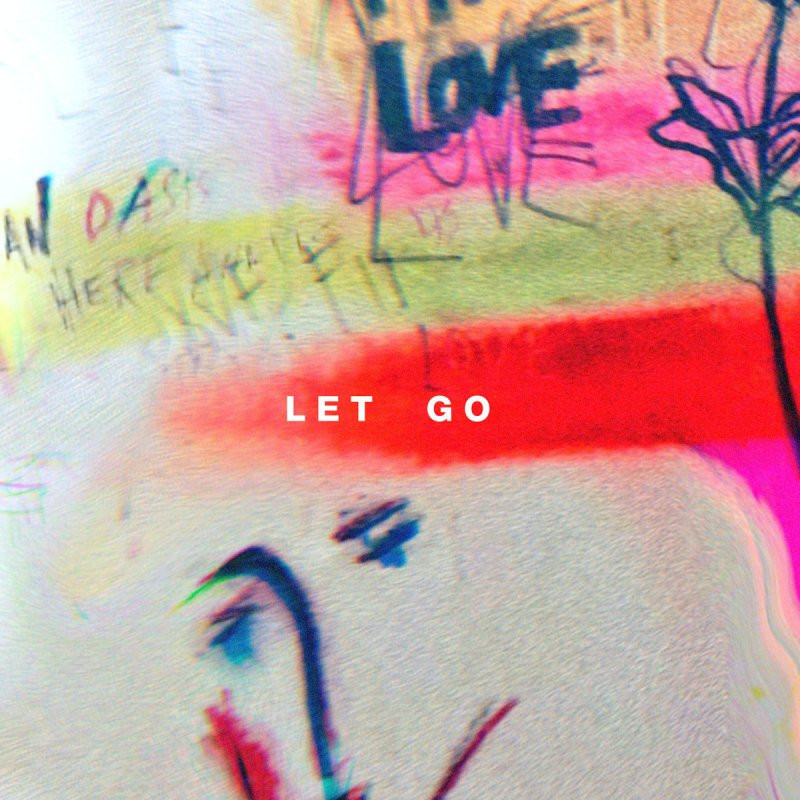 Let Go - Single Hillsong Young & Free