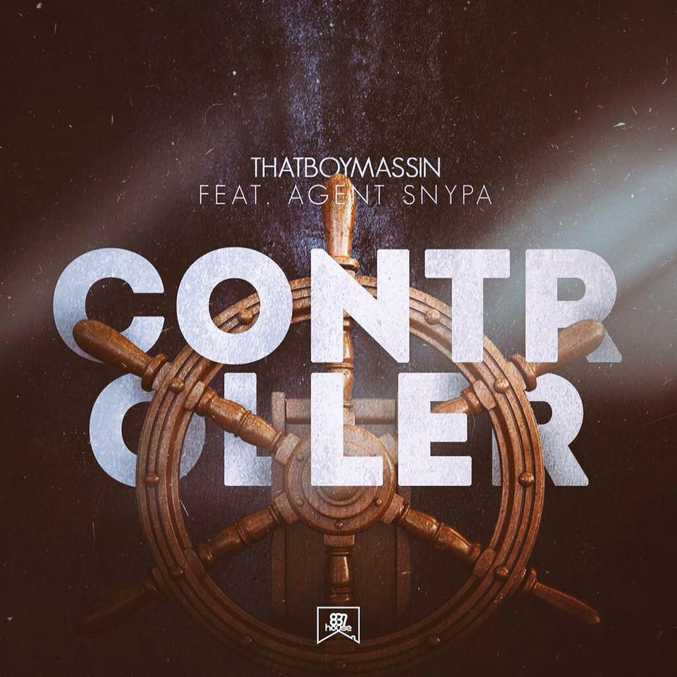 Controller - Thatboynassin ft Agent Snypa