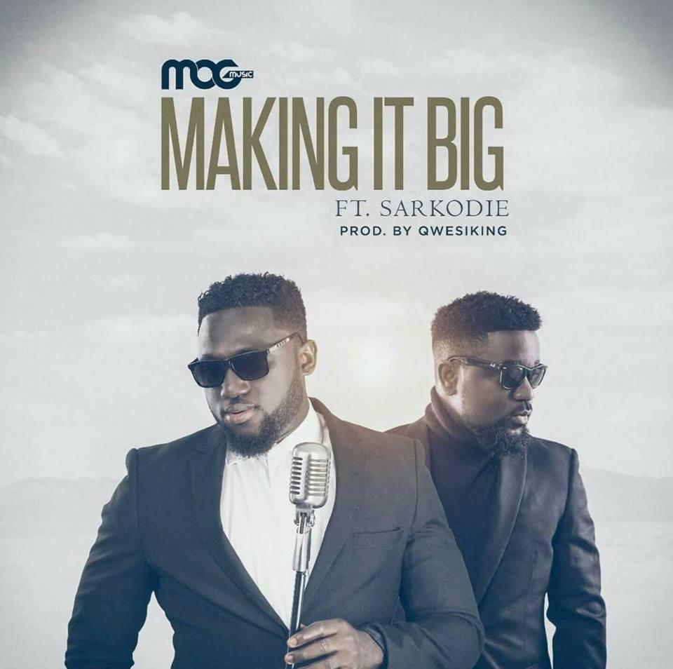 Make It Big - MOG Music featuring Sarkodie (single)