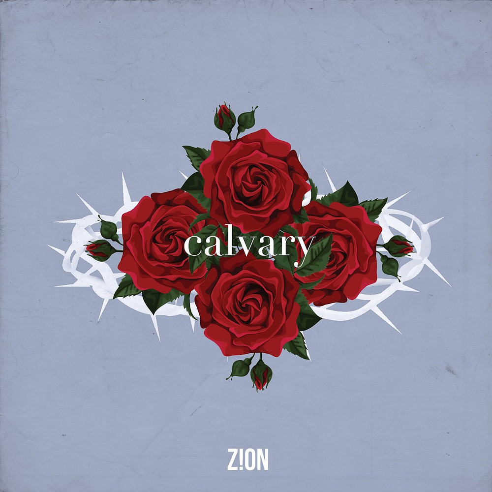 Zion Music - Calvary single