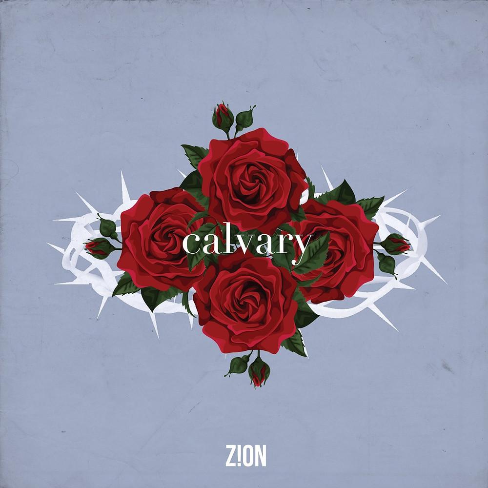 Calvary - Zion Music Single