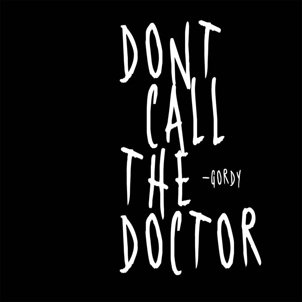 Dont Call The Doctor - Gordy