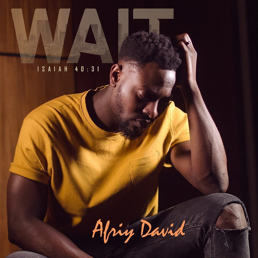 Wait by Afriy David