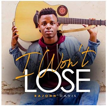 I Won't Lose by Rajohn Davis