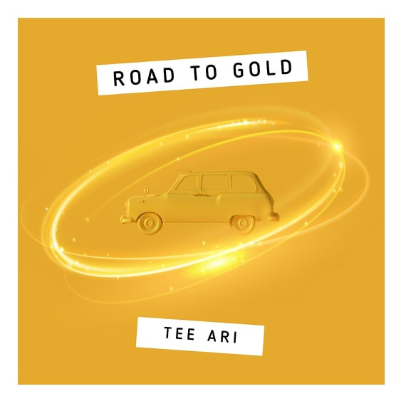 Road To Gold by Tee Ari
