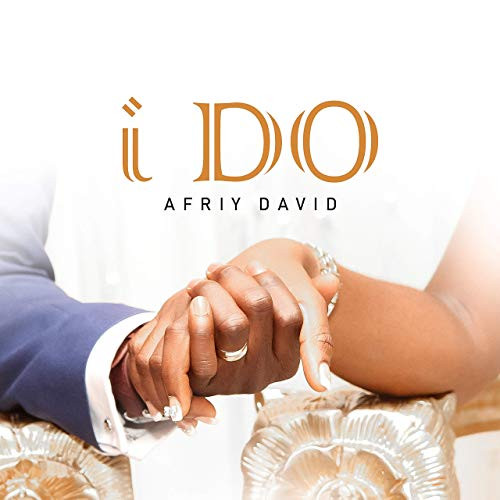 I Do by Afriy David