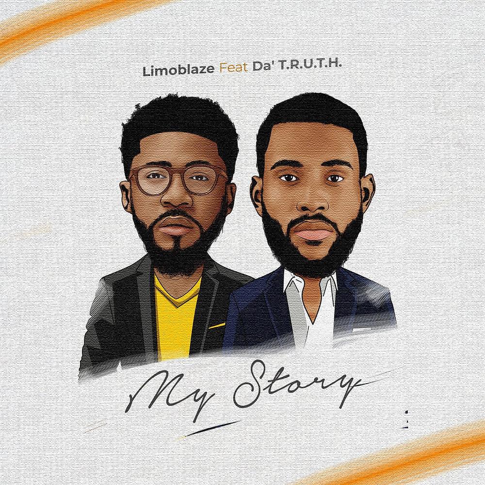 My Story by Limoblaze featuring Da`T.R.U.T.H