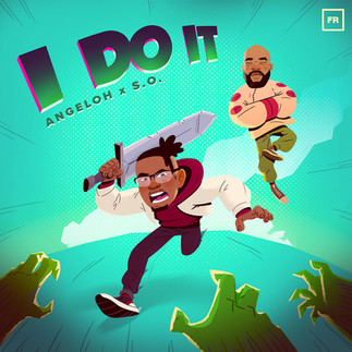 """NEW RELEASE: ANGELOH FEATURES S.O IN """"I DO IT"""" SINGLE"""